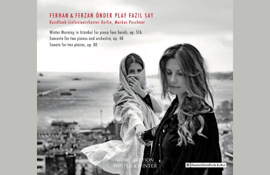 Ferhan & Ferzan Önder play Fazil Say, Foto: Winter & Winter