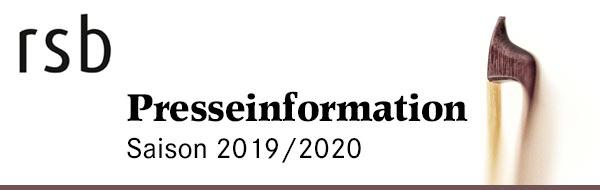 Presseinformation Rundfunk-Sinfonieorchester Berlin 19/20